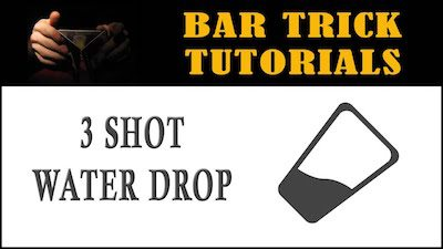 3 shot water drop bar trick