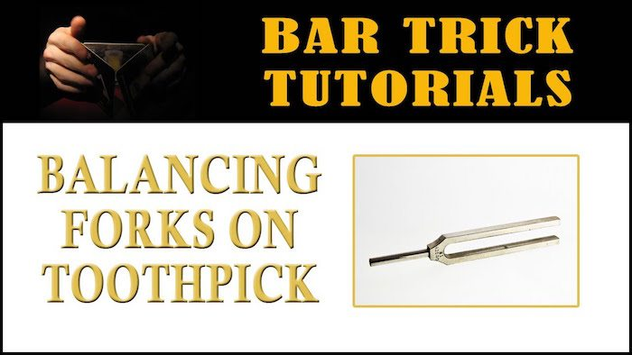 balance fork on toothpicks bar trick