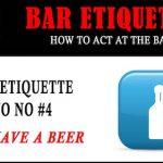 Bar Etiquette #4: I'll Have a Beer