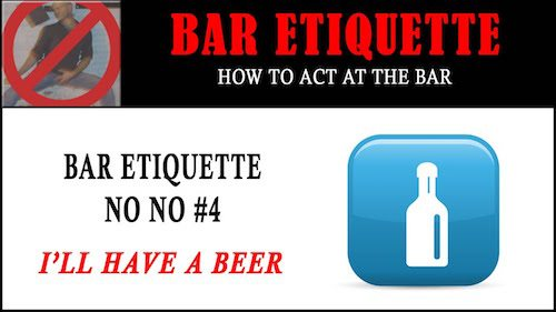 bar etiquette - Ill have a beer