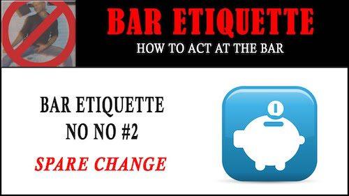 bar etiquette - spare change