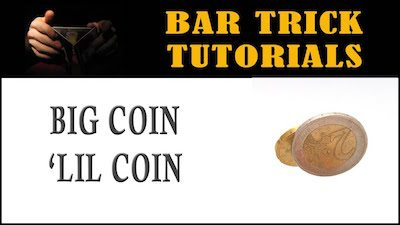 big coin little coin bar trick