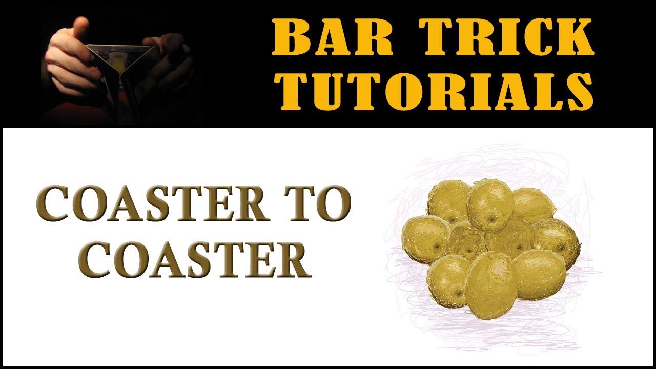 coaster to coaster bar trick