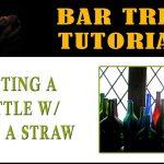 Straw in Beer Bottle Trick