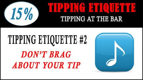 tipping etiquette - dont brag