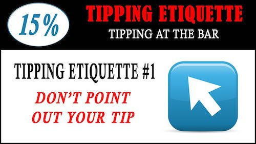 tipping etiquette-dont point out tip