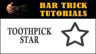 toothpick star bar trick