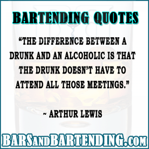 Funny Bartending / Drinking Quotes