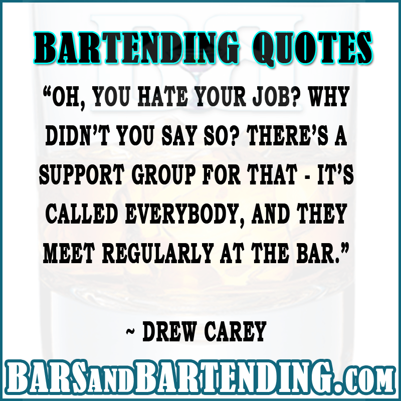 Funny Bartending Drinking Quotes